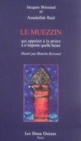 Le muezzin qui appelait à la prière à n'importe quelle heure - Couverture - Format classique