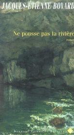 Ne Pousse Pas La Riviere - Intérieur - Format classique