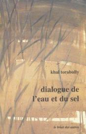 Dialogue De L'Eau Et Du Sel - Couverture - Format classique