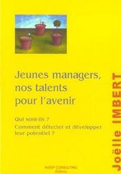 Jeunes Managers, Nos Talents Pour L'Avenir. Qui Sont-Ils ? Comment Detecter Et Developper Leur Poten - Intérieur - Format classique