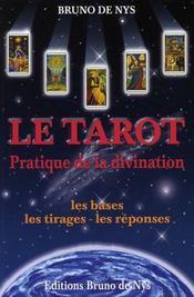 Pratique de la divination ; les bases, les tirages, les réponses - Intérieur - Format classique