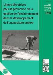 Lignes directives pour la promotion de la gestion de l'environnement dans le developpement de l'aquaculture cotiere - Couverture - Format classique