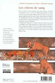 Les chiens de sang ; et dieu reconnaitra les siens deuxieme epoque - 4ème de couverture - Format classique