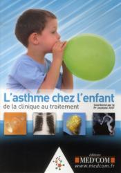 L'Asthme De L'Enfant : De La Clinique Au Traitement - Couverture - Format classique