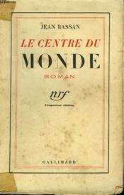 Le Centre Du Monde. - Couverture - Format classique