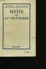 Meipe Ou La Delivrance. - Couverture - Format classique