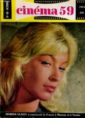 CINEMA 59 N° 40 - MARINA VLADY a représenté la France à Moscou et à Venise - Le vrai visage de JEANNE MOREAU (entretien) - Couverture - Format classique