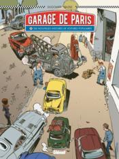 Le garage de Paris t.2 ; dix nouvelles histoires de voitures populaires - Couverture - Format classique