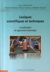 Lexiques scientifiques et techniques ; constitution et approche historique - Intérieur - Format classique