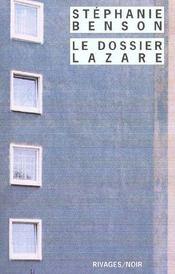 Le Dossier Lazare - Intérieur - Format classique