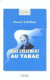 Nuit gravement au tabac - Intérieur - Format classique