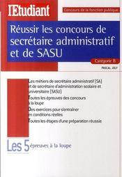 Réussir les concours de secrétaire administratif et de sasu catégorie b - Intérieur - Format classique
