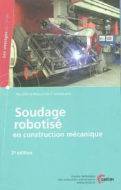 Soudage robotise en construction mecanique (procedes de production et assemblages, 2. ed., 3g40) (2e édition) - Couverture - Format classique