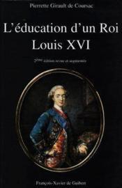 L'education d'un roi - louis xvi - Couverture - Format classique
