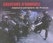 Sauveurs d'hommes ; sapeurs-pompiers de france - Intérieur - Format classique