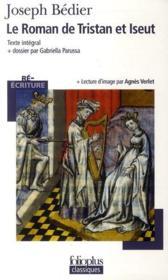 Le roman Tristan et Iseut ; texte intégral - Couverture - Format classique