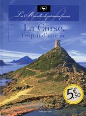 Corse l'esprit d'une île - Couverture - Format classique