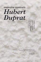 Hubert duprat - massive centrale - Couverture - Format classique