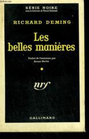 Les Belles Manieres. ( The Case Of The Courteous Killer ). Collection : Serie Noire N° 509 - Couverture - Format classique