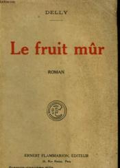 Le Fruit Mur. - Couverture - Format classique