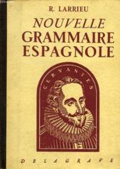 Nouvelle Grammaire Espagnole - Couverture - Format classique