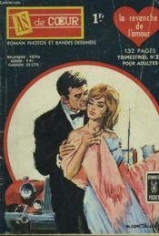 As De Coeur N°22. La Revanche De L'Amour. - Couverture - Format classique