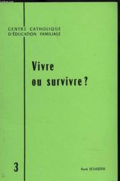 Vivre Ou Survivre ? - Couverture - Format classique