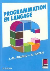 Programmation En Langage C ; 2e Edition - Intérieur - Format classique