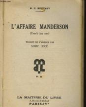 L'Affaire Manderson - Trent'S Last Case - Couverture - Format classique