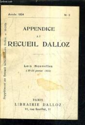 Appendice Au Recueil Dalloz N°3 Annee 1934 - Supplement Au Recueil Hebdomadaire Dalloz N°10-1934 - Lois Nouvelles 19-28 Fevrier 1934. - Couverture - Format classique