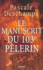 Le manuscrit du 103e pelerin - Intérieur - Format classique