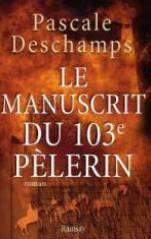 Le manuscrit du 103e pelerin - Couverture - Format classique