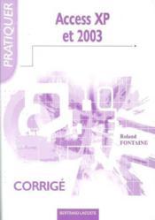 Access XP et 2003 ; corrigé - Couverture - Format classique