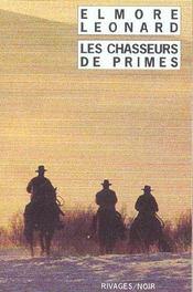 Les Chasseurs De Primes - Rn N 391 - Intérieur - Format classique
