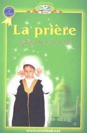 La prière expliquée à mon fils - Couverture - Format classique
