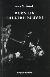 Vers Un Theatre Pauvre - Intérieur - Format classique