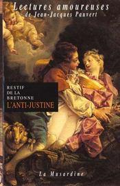 L'anti-justine -ae - Intérieur - Format classique