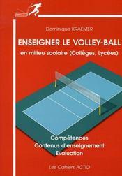 Enseigner le volley-ball en milieu scolaire : collèges, lycées - Intérieur - Format classique