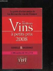 Les Meilleurs Vins A Petits Prix (Edition 2008) - Couverture - Format classique