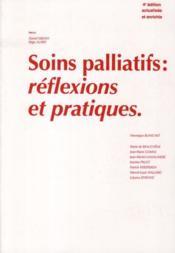 Soin palliatifs ; réflexions et pratiques - Couverture - Format classique