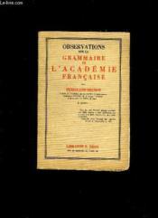 OBSERVATIONS SUR LA GRAMMAIRE DE L ACADEMIE FRANCAISE. 2em EDITION. - Couverture - Format classique