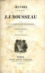 Oeuvres Completes De J.-J. Rousseau, Tome Xv, Confessions, Tome I - Couverture - Format classique