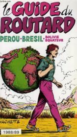 Pérou, Brésil, Bolivie, Equateur - Couverture - Format classique