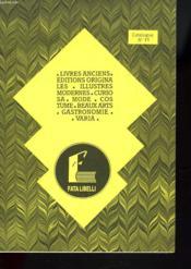 Catalogue N° 11. Livres Anciens / Editions Originales / Illustres Modernes / Curiosa / Mode / Costume / Beaux Arts / Gastronomie / Varia. - Couverture - Format classique