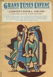 Grans Temes L'Avenc 2: L'Institut Escola : 1932-1939, Un Fructifer Assaig Per Al Segon Ensenyament - Couverture - Format classique