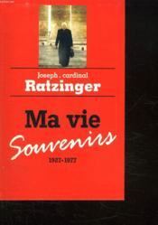 Ma Vie. Souvenirs, 1927-1977 - Couverture - Format classique
