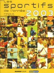 Les Sportifs De L'Annee 2003 - Couverture - Format classique