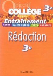 Objectif College ; Entraînement Rédaction ; 3ème - Intérieur - Format classique