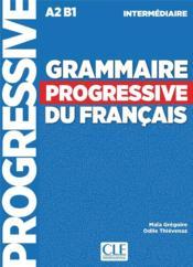 Grammaire progressive du français ; intermédiaire ; A2 ; B1 (4e édition) - Couverture - Format classique