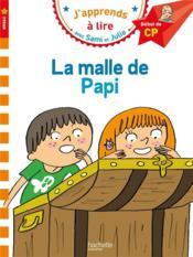 J'apprends à lire avec Sami et Julie ; CP niveau 1 ; la malle de Papi - Couverture - Format classique